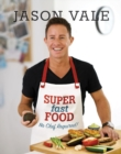 Super Fast Food : No Chef Required! - Book