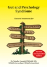 Gut and Psychology Syndrome : Natural Treatment for Autism, Dyspraxia, A.D.D., Dyslexia, A.D.H.D., Depression, Schizophrenia, 2nd Edition - Book