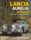 Lancia Aurelia in Detail : GT, Spyder, Convertible and Saloon - Book