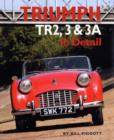 Triumph TR2, 3 and 3A in Detail - Book