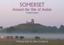SOMERSET : Around the Vale of Avalon - Book