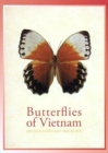 Butterflies of Vietnam: An Illustrated Checklist - Book