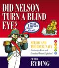 Well I Never Knew That! : Did Nelson Turn a Blind Eye? - Book