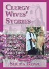 Clergy Wives' Stories : Fifteen Oral Histories from the 1950s to the Present Day - Book