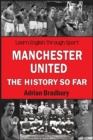 Manchester United, The History So Far - eBook