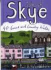 Isle of Skye : 40 Coast and Country Walks - Book