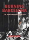 Burning Barcelona - eBook