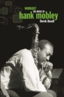 Workout : The Music of Hank Mobley - eBook