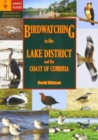 A Guide to Birdwatching in the Lake District and the Coast of Cumbria - Book