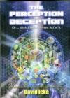 The Perception Deception : Or ... it's All Bollocks - Yes All of it: The Most Comprehensive Exposure of Human Life Ever Written - Book