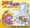 Jig and Saw : Meet the Strubbles - Book