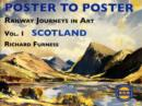 Railway Journeys in Art Volume 1: Scotland : 1 - Book
