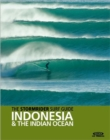 The Stormrider Surf Guide Indonesia & the Indian Ocean - Book
