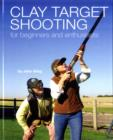 Clay Shooting for Beginners and Enthusiasts - Book