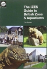 The IZES Guide to British Zoos & Aquariums - Book