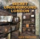 Secret Underground London - Book