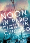 Noon in Paris, Eight in Chicago - Book