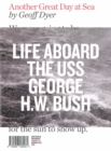 Another Great Day at Sea : Life Aboard the USS George H.W. Bush - Book