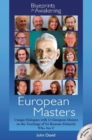European Masters -- Blueprints for Awakening : Unique Dialogues with 14 European Masters on the Teachings of Sri Ramana Maharshi Who Am I? - Book