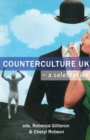 Counterculture UK : A Celebration - Book