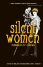 Silent Women : Pioneers of Cinema - Book