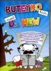 Buteyko Kids Meet Dr Mew : The Complete Buteyko Breathing Method for Children with Guidance from Orthodontist Dr Mew on How to Ensure Correct Facial Development and Straight Teeth - Book
