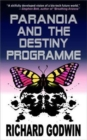 Paranoia and the Destiny Programme - Book