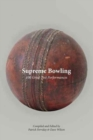 Supreme Bowling : 100 Great Test Performances - Book