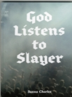 God Listens to Slayer - Book