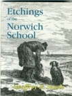 Etchings of the Norwich School - Book