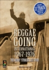 Reggae Going International 1967 To 1976 : The Bunny 'Striker' Lee Story - Book