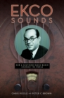 EKCO Sounds : How a Southend Radio Maker Changed the World - Book