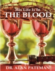 His Life Is In the Blood - eBook