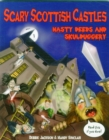 Scary Scottish Castles : Nasty Deeds & Skulduggery - Book