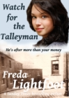 Watch For The Talleyman - eBook