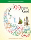 The 99 Names of God : An Illustrated Guide for Young and Old - Book