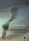 Murmurations of Love, Grief and Starlings - Book