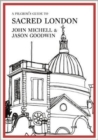 A Pilgrim's Guide to Sacred London - Book