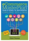 eCommerce MasterPlan 1.8 : Your 3 steps to successful online selling - Book