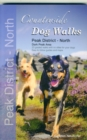 Countryside Dog Walks - Peak District North : 20 Graded Walks with No Stiles for Your Dogs - Dark Peak Area - Book