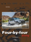 Four-By-Four Driving : The sixth edition of Off-Roader Driving - Book
