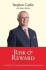 Risk & Reward : An Inside View of the Property/Casualty Insurance Business - Book