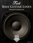 Funk Bass Guitar Lines : 20 Original Funk Bass Lines - eBook