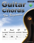 Guitar Chords for Beginners : A Beginners Guitar Chord Book with Open Chords and More - eBook
