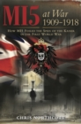 MI5 at War 1909-1918 - eBook