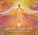 Guardian Angel Cards : Loving Messages from the Angels - Book