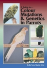 A Guide to Colour Mutations and Genetics in Parrots - eBook