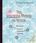 Fourth Phase of Water : Beyond Solid, Liquid & Vapor - Book