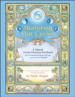 Honoring Our Cycles : A Natural Family Planning Workbook - Book