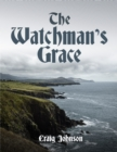 The Watchman's Grace - eBook